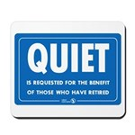 Quiet! Mousepad