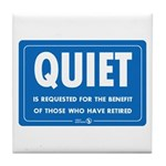 Quiet! Tile Coaster