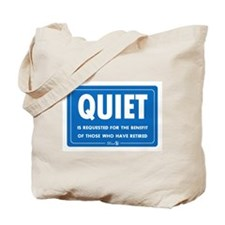 Quiet! Tote Bag