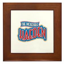 The Incredible Kaeden Framed Tile