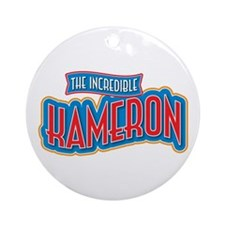 The Incredible Kameron Ornament (Round)