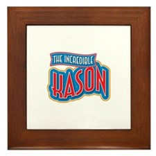 The Incredible Kason Framed Tile