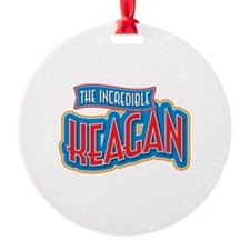 The Incredible Keagan Ornament
