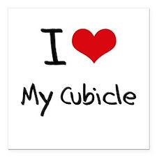 "I love My Cubicle Square Car Magnet 3"" x 3"""