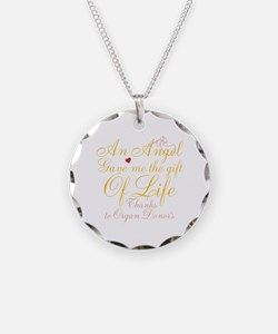 An Angel Gave Me The Gift Of Life Necklace