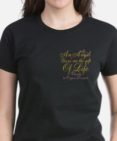 An Angel Gave Me The Gift Of Life Tee