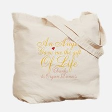 An Angel Gave Me The Gift Of Life Tote Bag
