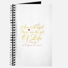 An Angel Gave Me The Gift Of Life Journal