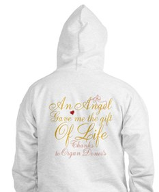 An Angel Gave Me The Gift Of Life Hoodie
