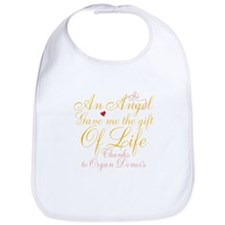 An Angel Gave Me The Gift Of Life Bib