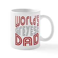 Worlds GREYEST Dad © Mug