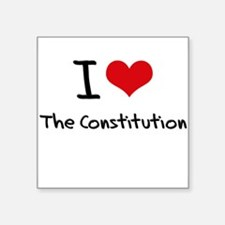 I love The Constitution Sticker