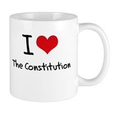 I love The Constitution Mug