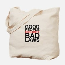 Good People Disobey Bad Laws Tote Bag