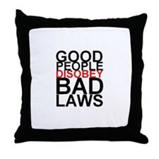 Good People Disobey Bad Laws Throw Pillow