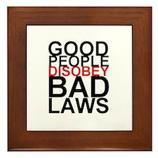 Good People Disobey Bad Laws Framed Tile