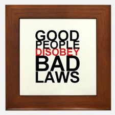 Good People Disobey Bad Laws Framed Tile