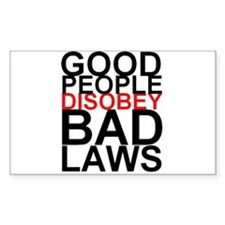 Good People Disobey Bad Laws Decal