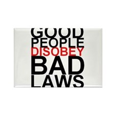 Good People Disobey Bad Laws Rectangle Magnet