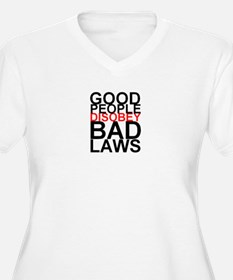 Good People Disobey Bad Laws Plus Size T-Shirt