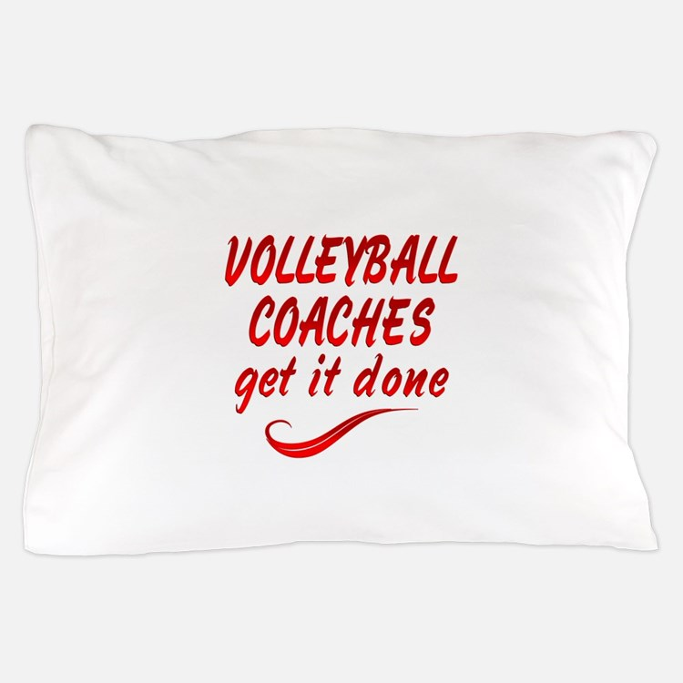 Volleyball Coaches Pillow Case