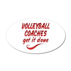 Volleyball Coaches 35x21 Oval Wall Decal
