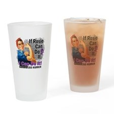 If Rosie Can Do It Sarcoidosis Drinking Glass