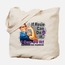 If Rosie Can Do It Sarcoidosis Tote Bag