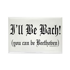 I'll Be Bach... Rectangle Magnet (10 pack)