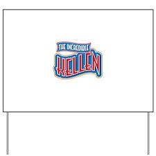 The Incredible Kellen Yard Sign