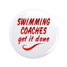 "Swimming Coaches 3.5"" Button"