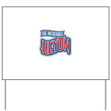 The Incredible Keyon Yard Sign