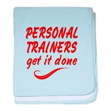 Personal Trainers baby blanket