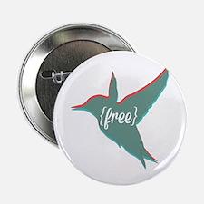 """Free as a Bird 2.25"""" Button"""
