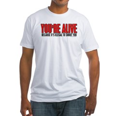 You're Alive Shirt