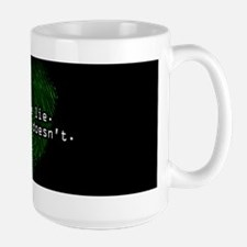 """People Lie. Evidence Doesn't."" Large Mug"