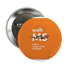 "Walk to create a world free of MS- orange 2.25"" Bu"