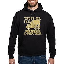Trust Me I'm A Mixer Driver Hoodie