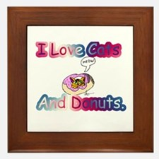 I Love Cats And Donuts. Framed Tile