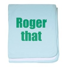 Roger That baby blanket