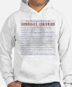TOP TEN SIGNS YOURE ORTHODOX Hoodie
