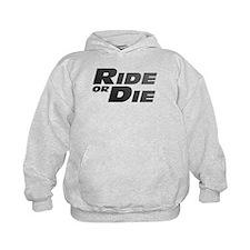 Ride or Die Hoodie