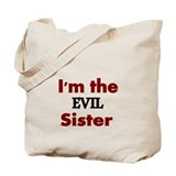 Evil sister Totes & Shopping Bags