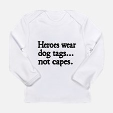 Heroes wear dog tags Long Sleeve T-Shirt