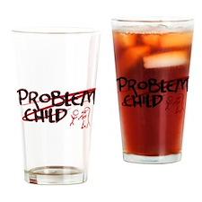 Problem Child Drinking Glass