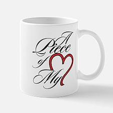 A Piece of My Heart Mug