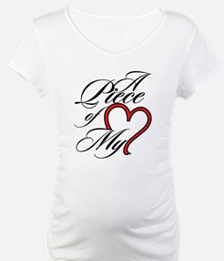 A Piece of My Heart Shirt