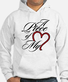 A Piece of My Heart Hoodie