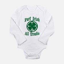 Part Irish, All Trouble Body Suit