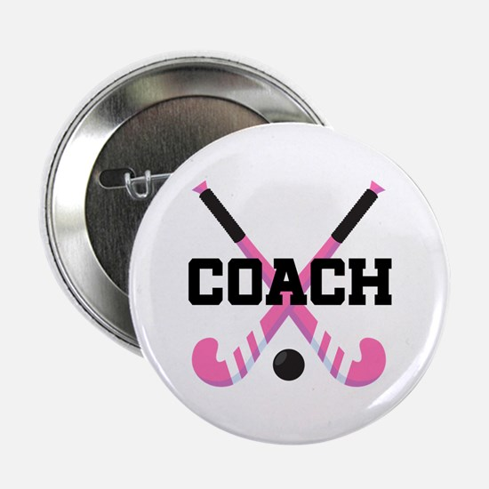 "Field Hockey Coach Gift 2.25"" Button"